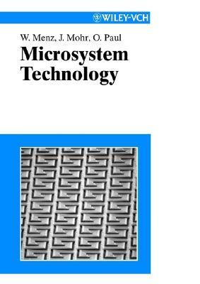 Mikrosystemtechnik Fr Ingenieure  by  Wolfgang Menz