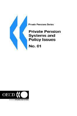 Private Pension Systems and Policy Issues OECD/OCDE