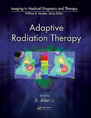 Adaptive Radiation Therapy X. Allen Li