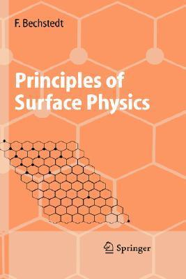 Principles Of Surface Physics Friedhelm Bechstedt