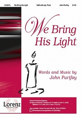 We Bring His Light John Purifoy