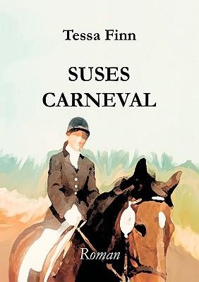 Suses Carneval  by  Tessa Finn
