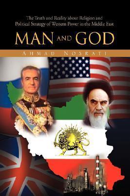 Man and God  by  Nosrati Ahmad Nosrati