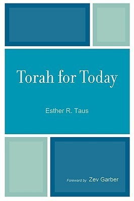 Torah for Today  by  Esther Taus