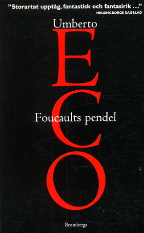 Foucaults pendel  by  Umberto Eco