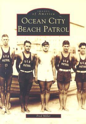 Ocean City Beach Patrol  by  Fred  Miller