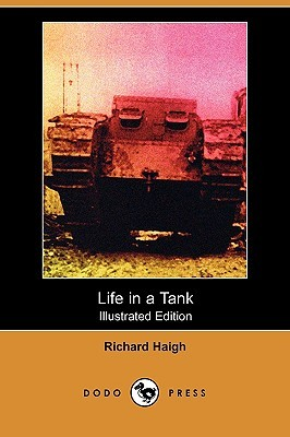 Life in a Tank (Illustrated Edition) Richard Haigh