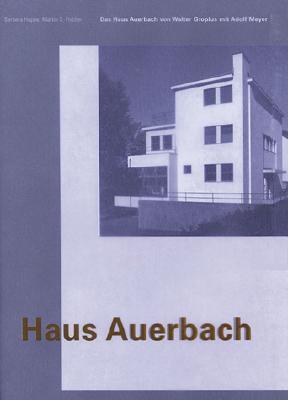Haus Auerbach  by  Walter Gropius