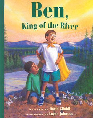 Ben, King of the River (Concept Books (Albert Whitman)) David Gifaldi