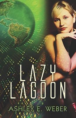 Lazy Lagoon Ashley Weber