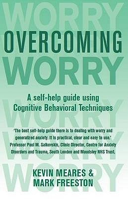 Overcoming Worry  by  Kevin Meares