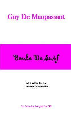 Boule de Suif  (La Collection Francaise de CPI)  by  Guy de Maupassant