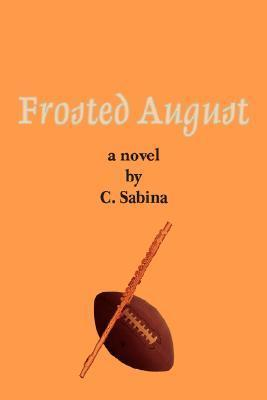 Frosted August  by  C. Sabina