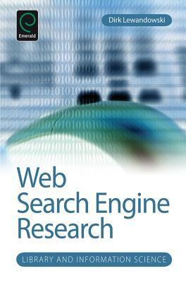 Web Search Engine Research Dirk Lewandowski