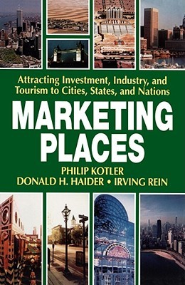 Marketing Places  by  Philip Kotler