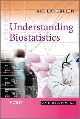 Understanding Biostatistics  by  Anders Källén