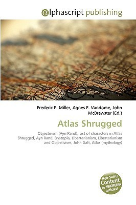 Atlas Shrugged  by  Frederic P.  Miller