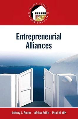 Entrepreneurial Alliances Jeffrey Reuer