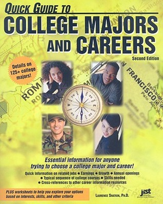 Quick Guide to College Majors and Careers  by  Laurence Shatkin