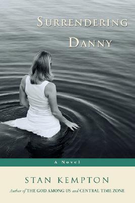 Surrendering Danny Stan Kempton