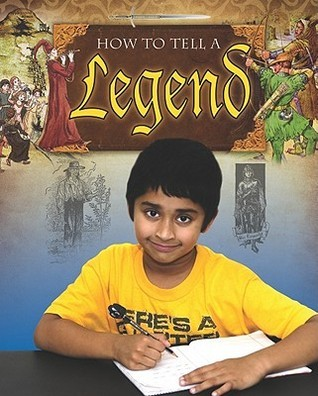 How to Tell a Legend  by  Janet Stone