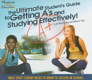 Ultimate Students Guide to Getting As (CD) and Studying Effectively  by  Brian Haig
