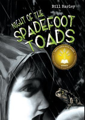 Night of the Spadefoot Toads Bill Harley