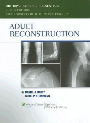 Adult Reconstruction Daniel J. Berry