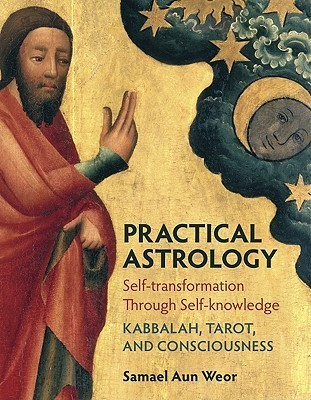 Practical Astrology  by  Samael Aun Weor