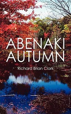 Abenaki Autumn Richard Brian Clark