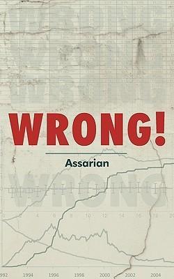 Wrong! Assarian Assarian