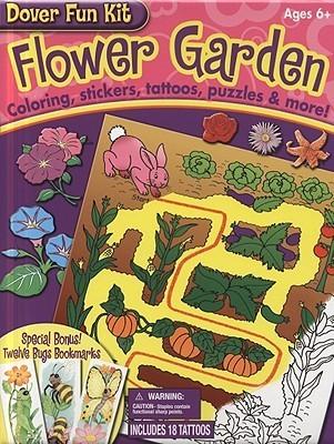 Flower Garden Fun Kit Dover Publications Inc.