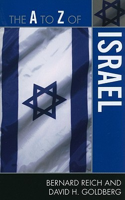 The A to Z of Israel  by  Bernard Reich