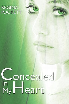 Concealed in My Heart (Warren Family #1)  by  Regina Puckett
