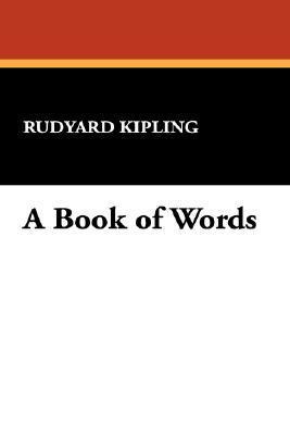 A Book of Words Rudyard Kipling