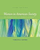 Women In American Society: An Introduction To Womens Studies Virginia Sapiro