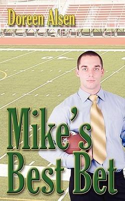 Mikes Best Bet  by  Doreen Alsen