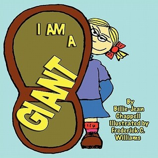 I Am a Giant  by  Billie-Jean Chappell