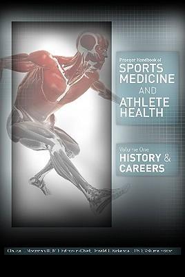 Praeger Handbook Of Sports Medicine And Athlete Health [Three Volumes]  by  Claude T. Moorman III