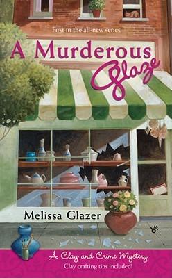 A Murderous Glaze  by  Melissa Glazer