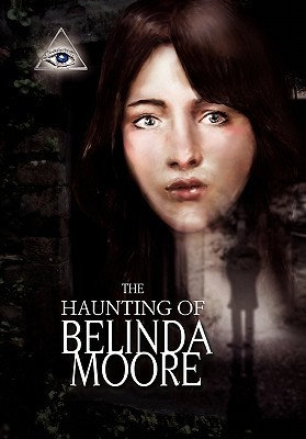 The Haunting of Belinda Moore Jamila Wiley