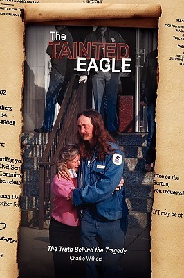 The Tainted Eagle Charlie Withers
