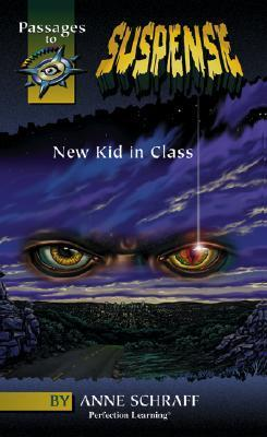 New Kid in Class  by  Anne Schraff