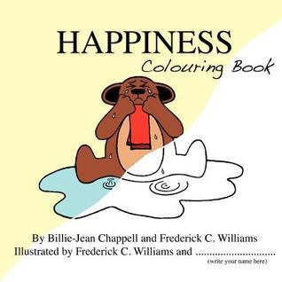 Happiness Colouring Book  by  Billie-Jean Chappell