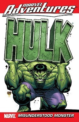 Marvel Adventures Hulk - Volume 1: Misunderstood Monster Paul Benjamin