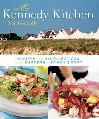 In the Kennedy Kitchen  by  Neil Connolly