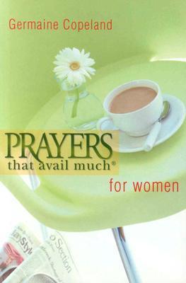 Prayers That Avail Women P.E. Germaine Copeland
