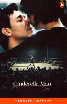 Cinderella Man (Penguin Readers, Level 4) Paul Shipton