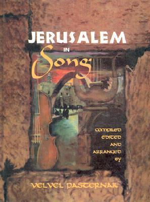 Jerusalem in Song [With CD]  by  Velvel Pasternak