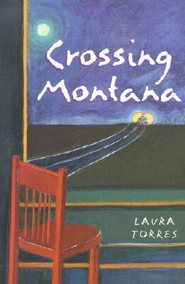 Crossing Montana Laura Torres